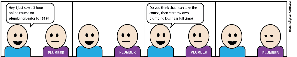 Comic strip 5 - If Plumbers Had to Work Like Digital Marketers