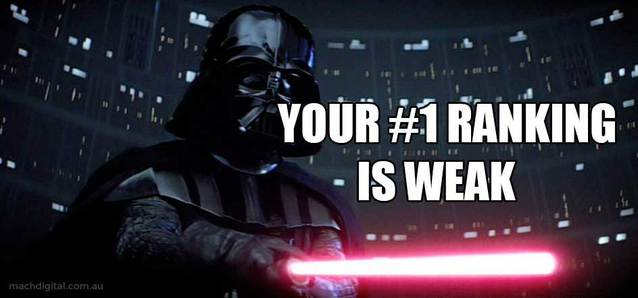 Darth Vader meme image - Your #1 Ranking is Weak